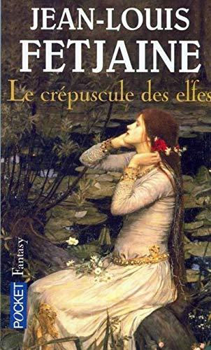 Le Crépuscule des elfes PDF Books