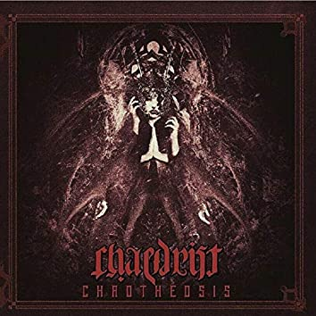Chaotheosis