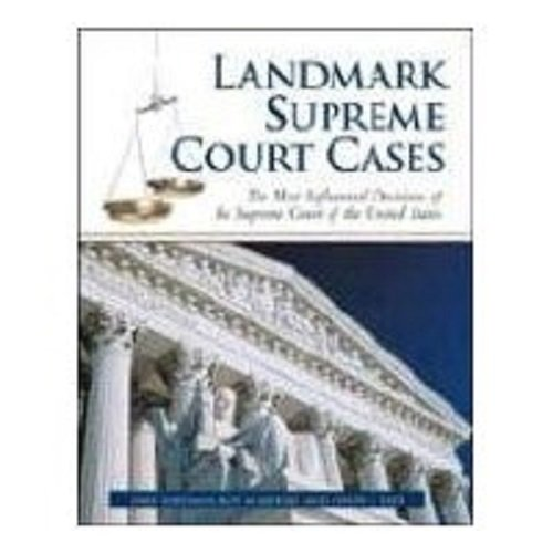 Image OfLandmark Supreme Court Cases: The Most Influential Decisions Of The Supreme Court Of The United States