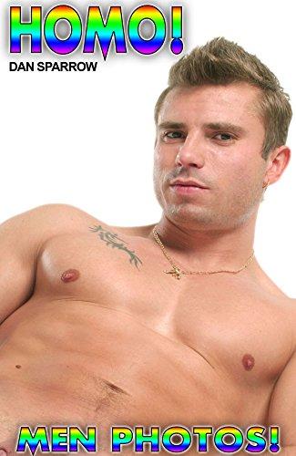Gay Homo  Boys  Nacktfotos  Foto  Ebook  mit  nackten  Männern  Schwul  &  Geil!  Gay Nacktfotos für Erwachsene Gay Men  Vol.13