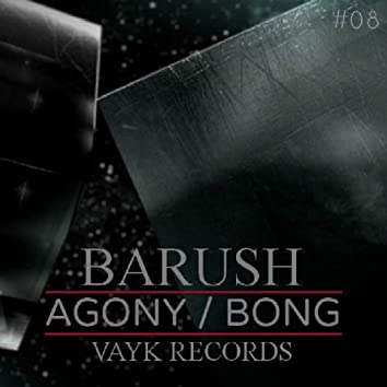 Agony/Bong