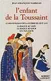 L'Enfant de la Toussaint, 3 volumes