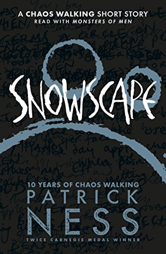 Snowscape: A Chaos Walking Short Story (English Edition)