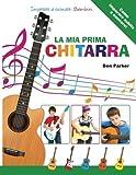 La mia Prima Chitarra - Imparare a suonare: Bambini