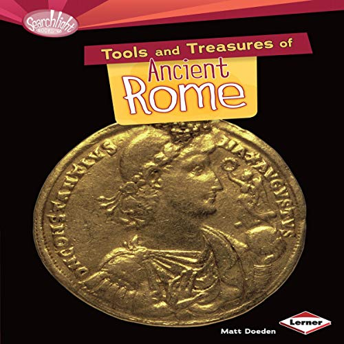 Tools and Treasures of Ancient Rome cover art