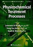 Physicochemical Treatment Processes: Volume 3