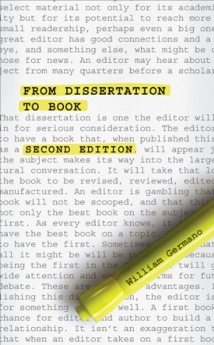 From Dissertation to Book, Second Edition (Chicago Guides to Writing, Editing, and Publishing) (English Edition)