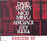 Hey Mama by David Guetta Feat. Nicki Minaj & Afrojack