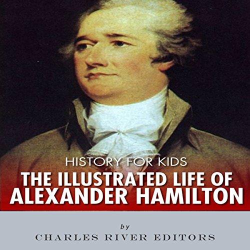 History for Kids: Alexander Hamilton audiobook cover art
