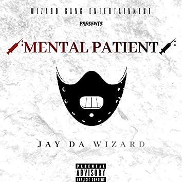 Mental Patient