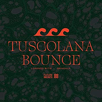 Tuscolana Bounce