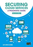 Securing Cloud Services: A pragmatic approach, second edition (English Edition)