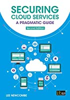 Securing Cloud Services: A pragmatic approach, 2nd edition Front Cover