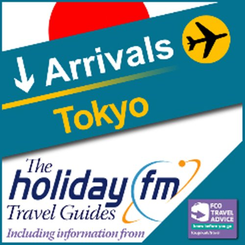 Tokyo: Holiday FM Travel Guide audiobook cover art