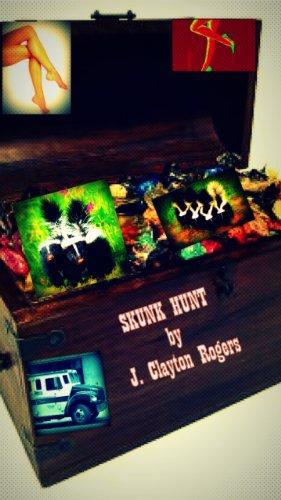 Book: Skunk Hunt by James Clayton Rogers