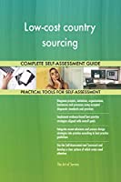 Low-cost country sourcing Self-Assessment ensures you don't miss anything: More than 680 critical Low-cost country sourcing success criteria in 7 RDMAICS (Recognize, Define, Measure, Analyze, Improve, Control and Sustain) steps with easy and quick na...