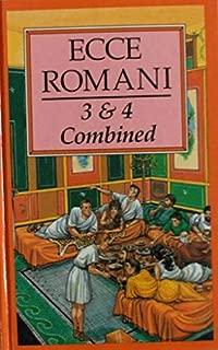 Ecce Romani: 3 & 4 Combined