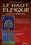 Haut elfique pour les débutants