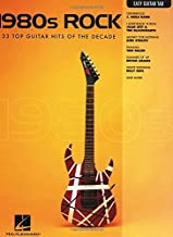 1980s Rock Songbook: Easy Guitar with Notes & Tab
