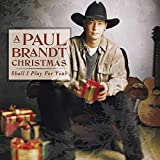 A Paul Brandt Christmas: Shall I Play For You?