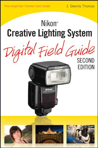 Nikon Creative Lighting System Digital Field Guide (English Edition)