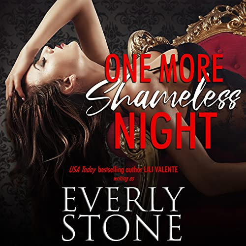 One More Shameless Night Audiobook By Everly Stone cover art