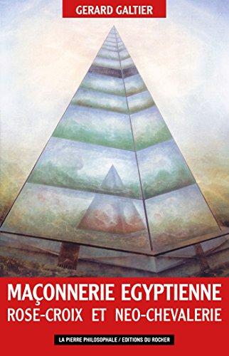 Maçonnerie égyptienne, Rose-Croix et néo-chevalerie: Les fils de Cagliostro