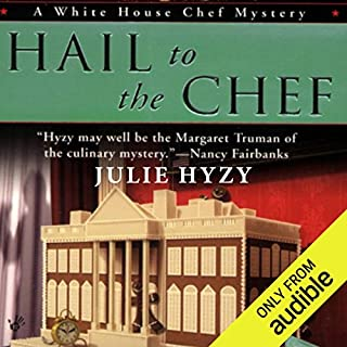 Hail to the Chef     A White House Chef Mystery              By:                                                                                                                                 Julie Hyzy                               Narrated by:                                                                                                                                 Eileen Stevens                      Length: 9 hrs and 2 mins     129 ratings     Overall 4.4