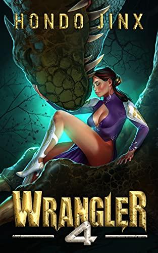 Wrangler 4 (The Wrangler Saga)
