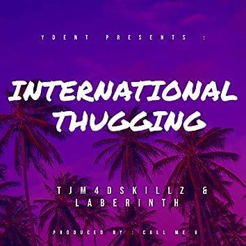 International Thugging