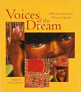 Voices of the Dream: Inspiration and Wisdom of African-American Women