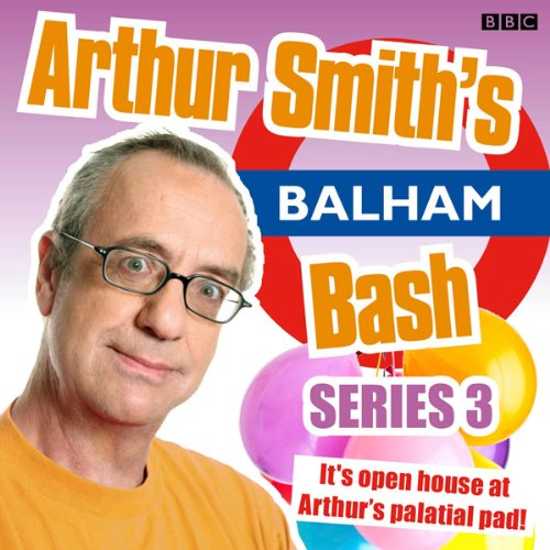 Arthur Smith's Balham Bash audiobook cover art