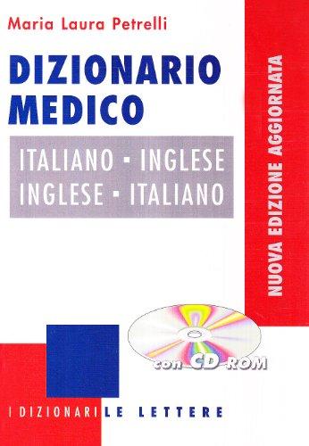 Dizionario medico italiano-inglese, inglese-italiano. Ediz. bilingue. Con CD-ROM