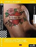 Tattoos und Piercings - Körpersc...
