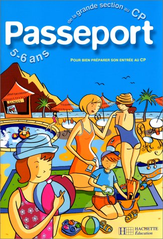 Passeport : De la maternelle au CP - 5-6 ans PDF Books