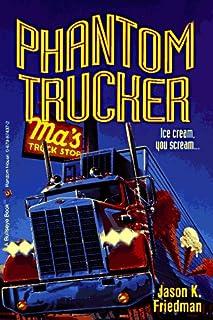 Phantom Trucker (Bullseye Chillers)