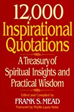 12,000 Inspirational Quotations: A Treasury of Spiritual Insights and Practical Wisdom