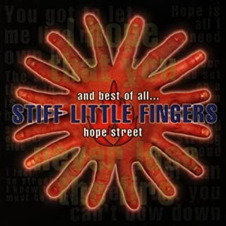 And Best of All / Hope Street by Stiff Little Fingers
