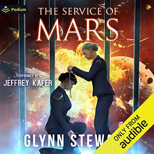 The Service of Mars: UnArcana Rebellions, Book 4 (Starship's Mage, Book 9)