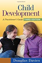 Child Development, Third Edition A Practitioners Guide by Douglas Davies [The Guilford Press,2010] (Hardcover) Third (3rd) Edition