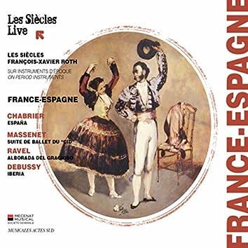 Chabrier, Massenet, Ravel & Debussy: France - Espagne