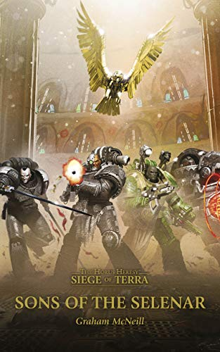 Sons of the Selenar (The Horus Heresy: Siege of Terra)