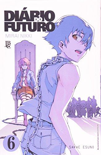 Diário do Futuro. Mirai Nikki - Volume 6