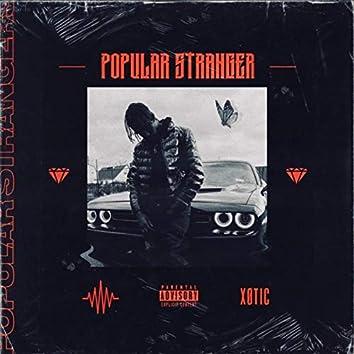 Popular Stranger