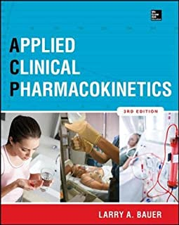 [(Applied Clinical Pharmacokinetics)] [ By (author) Larry A. Bauer ] [August, 2014]
