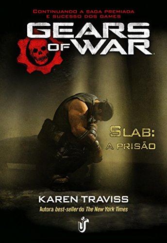 Gears of war: Slab: A prisão