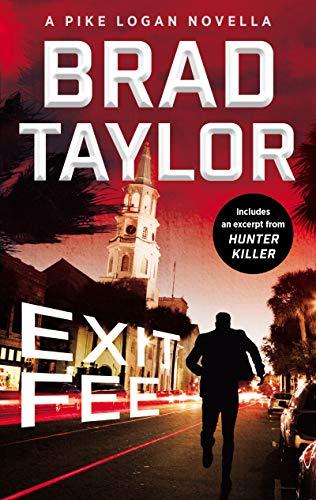 Exit Fee: A Pike Logan Novella (A Pike Logan Thriller)