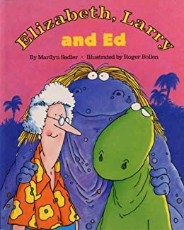 Elizabeth, Larry and Ed by [marilyn Sadler, Roger Bollen]