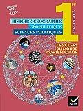 Histoire-Géo Géopolitique Sciences politiques 1re - Éd. 2019 - Livre élève