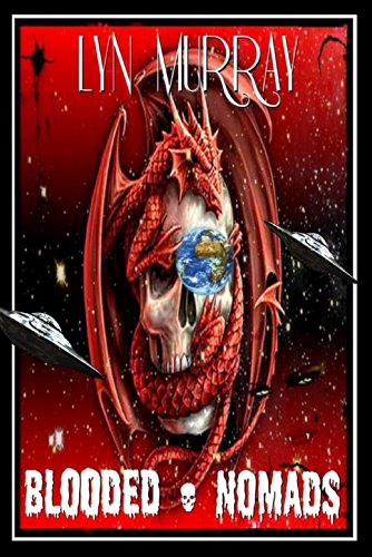 Book: Blooded - NOMADS - Anunnaki Tribulation (Book 2) by Lyn Murray [pre-order tease]